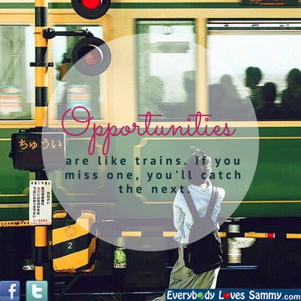 Opportunities and Trains